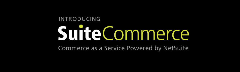 Introducing SuiteCommerce Commerce as a Service Powered by NetSuite